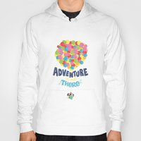 adventure is out there Hoodies featuring Adventure is out there by Risa Rodil