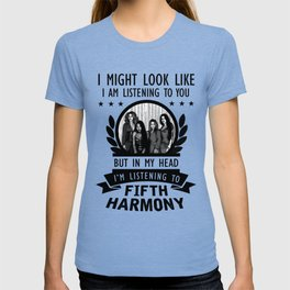 FIFTH HARMONY QUOTES T-shirt