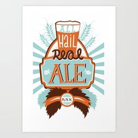 ale giorgini Art Prints featuring All Hail Real Ale by Kerry Hyndman