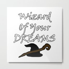 Wizard Of Your Dreams (White) Metal Print