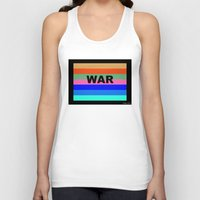war Tank Tops featuring WAR by Tillus
