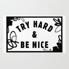 Try Hard & Be Nice Rug