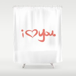 I Love You in Peach Shower Curtain