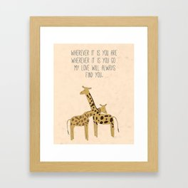 My Love Will Always Find You Framed Art Print