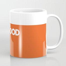 fills so good Coffee Mug