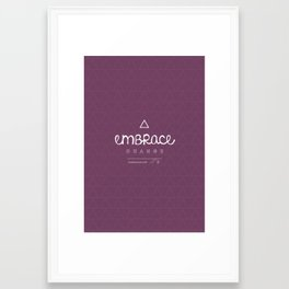 Embrace Change Framed Art Print