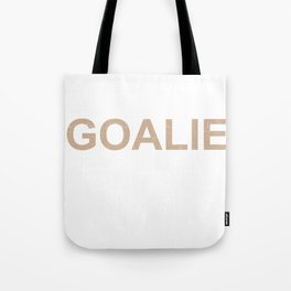Lacrosse Goalie Craziest Player on Team LAX Sport G.O.A.T Lacrosse Player Lacrosse Game ReLAX Steeze Tote Bag