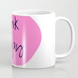 THINK HAPPY PINK BUBBLE Coffee Mug