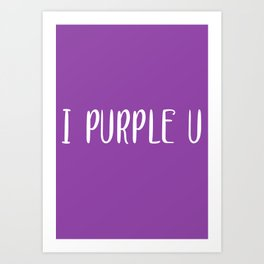 BTS I PURPLE U Art Print