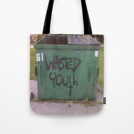 wasted youth Tote Bag