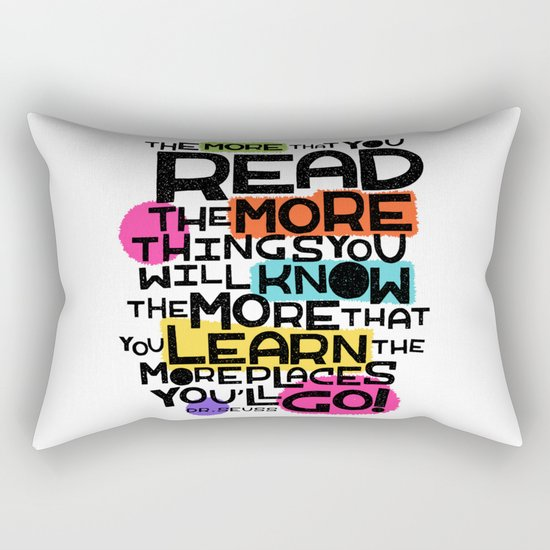 the more you that you read Rectangular Pillow