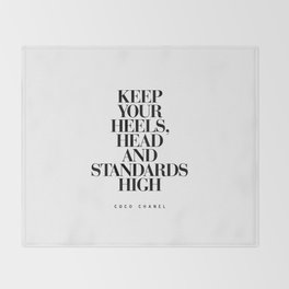 Keep Your Heels High Black and White Inspirational Typography Quote Grl Pwr Girls Bedroom Poster Throw Blanket