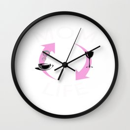 Mom Life Cycle Coffee and Wine Mother's Day T-Shirt Wall Clock