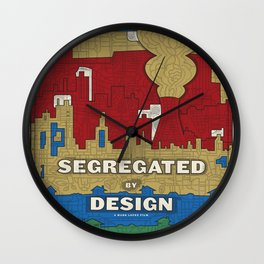 'Segregated By Design' Poster Wall Clock
