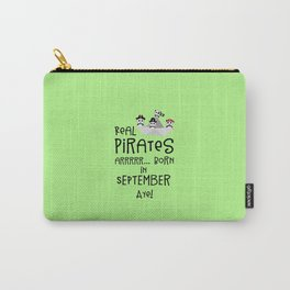 Real Pirates are born in SEPTEMBER T-Shirt Dpwla Carry-All Pouch
