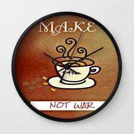 Make coffee not war Wall Clock