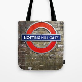 Notting Hill Gate Tube Sign Tote Bag