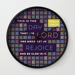 This is the Day that the Lord has Made Wall Clock