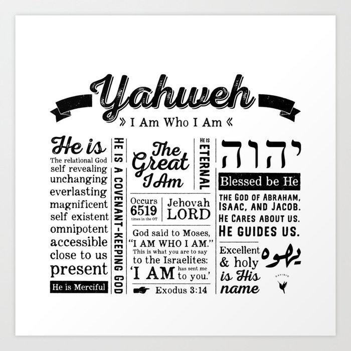 YAHWEH - I AM Who I Am - Names of God Art Print by davinio