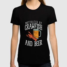 Motivated By Crawfish & Beer T-shirt