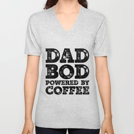 Dad Bod Powered By Coffee Funny Food Lovers Father Figure Gifts Idea Unisex V-Neck