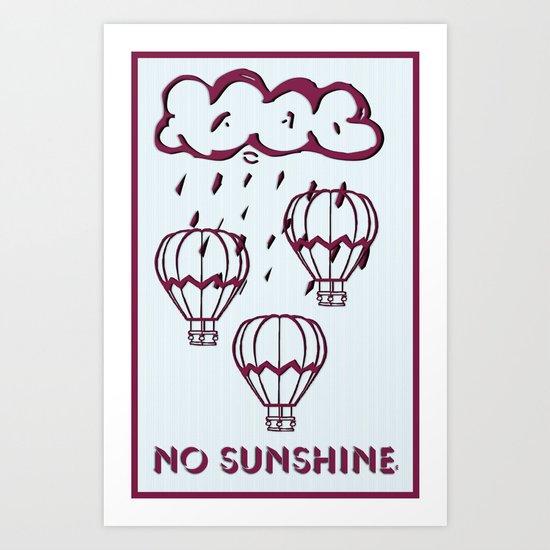 No sunshine today  Art Print
