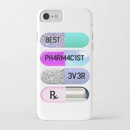 Best Pharmacist Ever iPhone Case