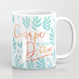 Let's Carpe The Hell Out Of This Diem - Watercolor Coffee Mug
