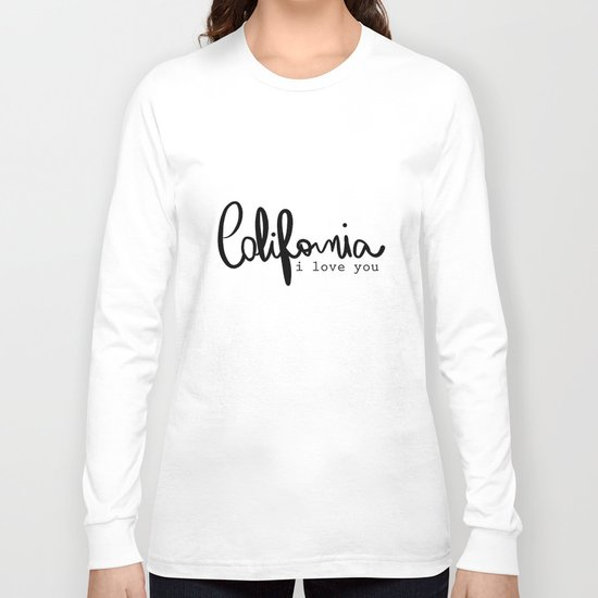 California i love you  Long Sleeve T-shirt
