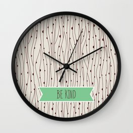 Do All Things with Kindness   Wall Clock