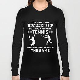 Tennis T-Shirt Funny Play Tennis Gift Tee Long Sleeve T-shirt
