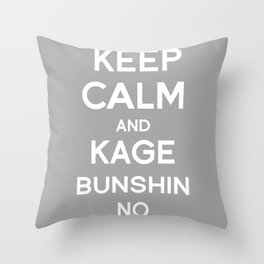 Keep Calm and Kage Bushin No Jutsu Throw Pillow