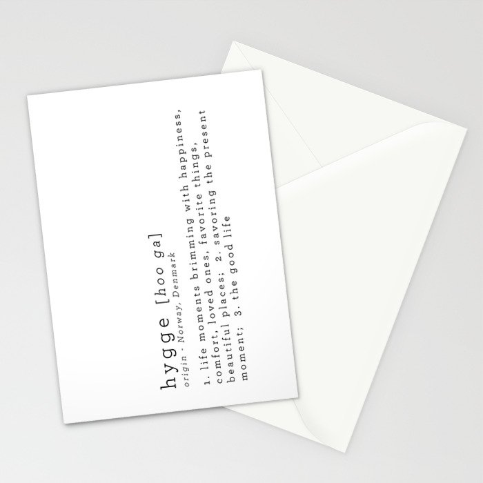 THE MEANING OF HYGGE Stationery Cards