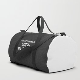 A Great Millionaire Funny Quote Duffle Bag