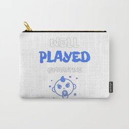 Well Played Quarantine Boy Funny Pregnancy Carry-All Pouch