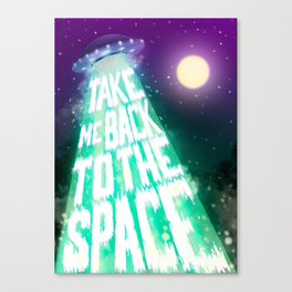 Take me back to the space Canvas Print