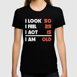Look Feel Act Funny 90 Years Old 90th Birthday T Shirt