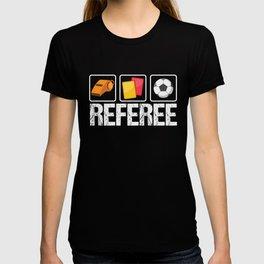 Football Soccer Coach Sports Judge Scorer Gift Referee Ref T-shirt