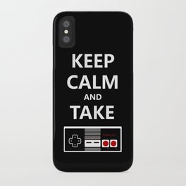 Keep Calm and Take Control iPhone Case