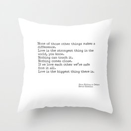 Love is the biggest thing Throw Pillow