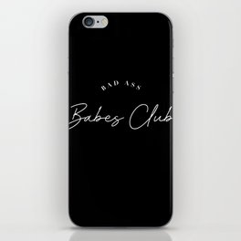bad ass babes club iPhone Skin