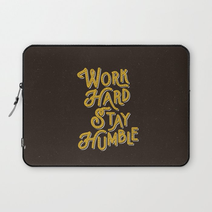 Work Hard Stay Humble hand lettered modern hand lettering typography quote wall art home decor Laptop Sleeve
