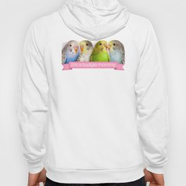 I'm A Budgie Mommy Realistic Painting Hoody