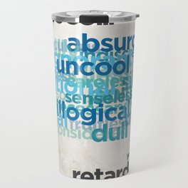 "Buy a Dictionary (""That's So Retarded"") Travel Mug"
