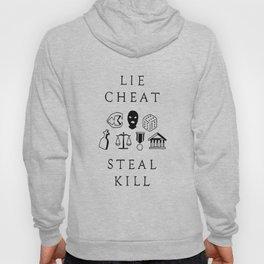Lie, Cheat, Steal, Kill Hoody