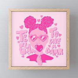 Too Glam to Give a Damn Framed Mini Art Print