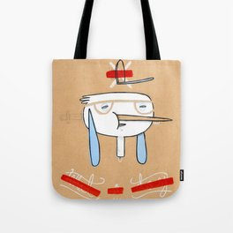 """One of those days when you say  """" what a day"""" Tote Bag"""