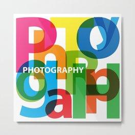 Creative Title : Photography Metal Print
