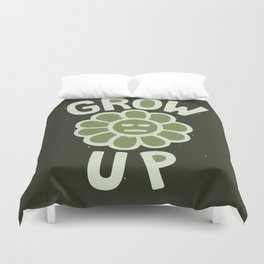 GROW THE F UP Duvet Cover