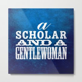 A Scholar and a Gentlewoman Metal Print